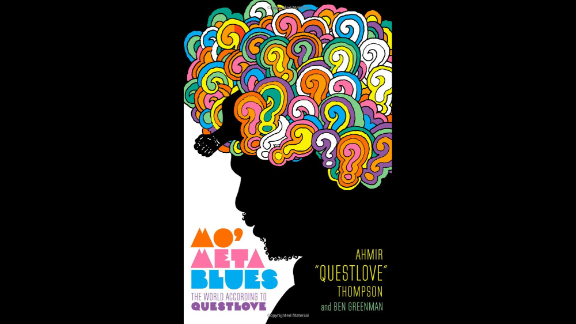 """If you'd like a crash course ... enroll in the school of Ahmir """"Questlove"""" Thompson. His book, """"Mo' Meta Blues,"""" complete with a cover that echoes Milton Glaser's famed Dylan poster, is a combination memoir and record-nerd compendium. The Roots drummer and Jimmy Fallon regular is a thoughtful critic and enthusiastic fan. Join his conversation. (Grand Central, $26)"""