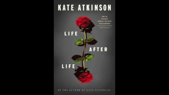 "No. 7: Kate Atkinson is best known for her mysteries, and while ""Life After Life"" isn't a thriller it's just as hard to put down. The novel follows a woman named Ursula Todd who, in an intriguing twist of fate, continues to die only to be reborn again and again."