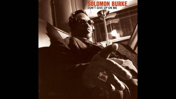 """One of the greats of R&B, Solomon Burke notched several soul hits in the 1960s, including """"Got to Get You Off My Mind"""" and """"Everybody Needs Somebody to Love."""" For his 2002 comeback, """"Don't Give Up on Me,"""" he interpreted songs by Van Morrison (""""Fast Train""""), Elvis Costello (""""The Judgment"""") and Barry Mann, Cynthia Weil and Brenda Russell (""""None of Us Are Free""""). The result: a timeless work and a Grammy for best contemporary blues album. Burke died in 2010."""