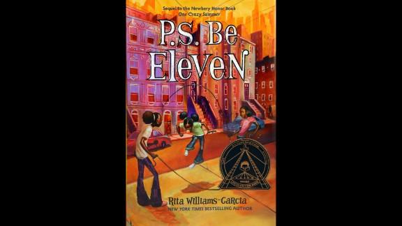 """P.S. Be Eleven,"" written by Rita Williams-Garcia, is the Coretta Scott King author award winner."