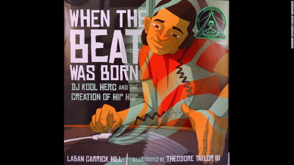"""When the Beat Was Born: DJ Kool Herc and the Creation of Hip Hop,"" illustrated by Theodore Taylor III, is the Coretta Scott King/John Steptoe New Talent Award winner."