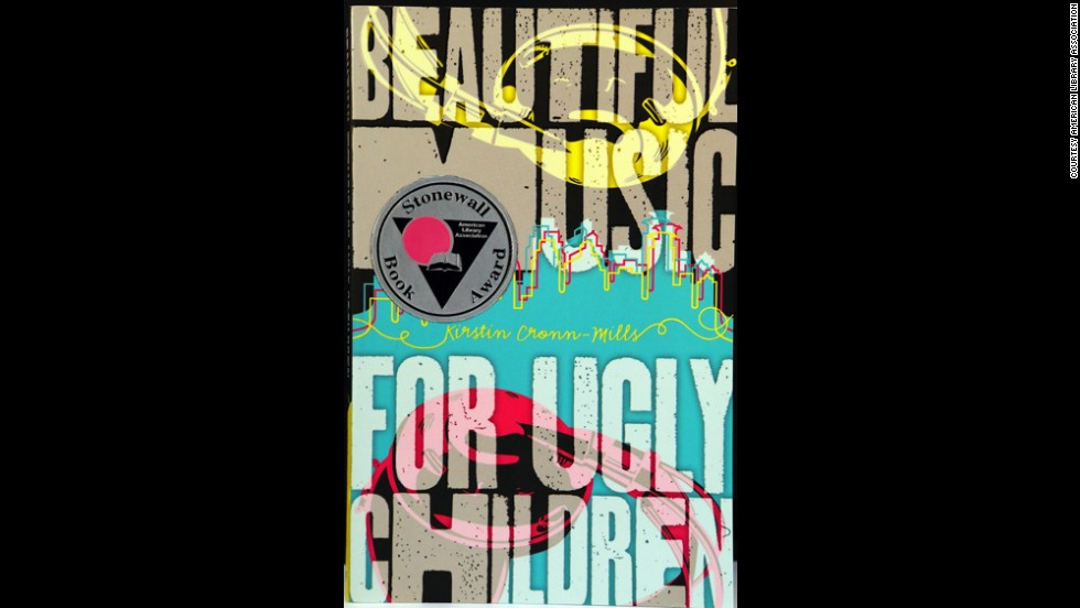 """Beautiful Music for Ugly Children,"" written by Kirstin Cronn-Mills, is one winner of the 2014 Stonewall Children's and Young Adult Literature Award."