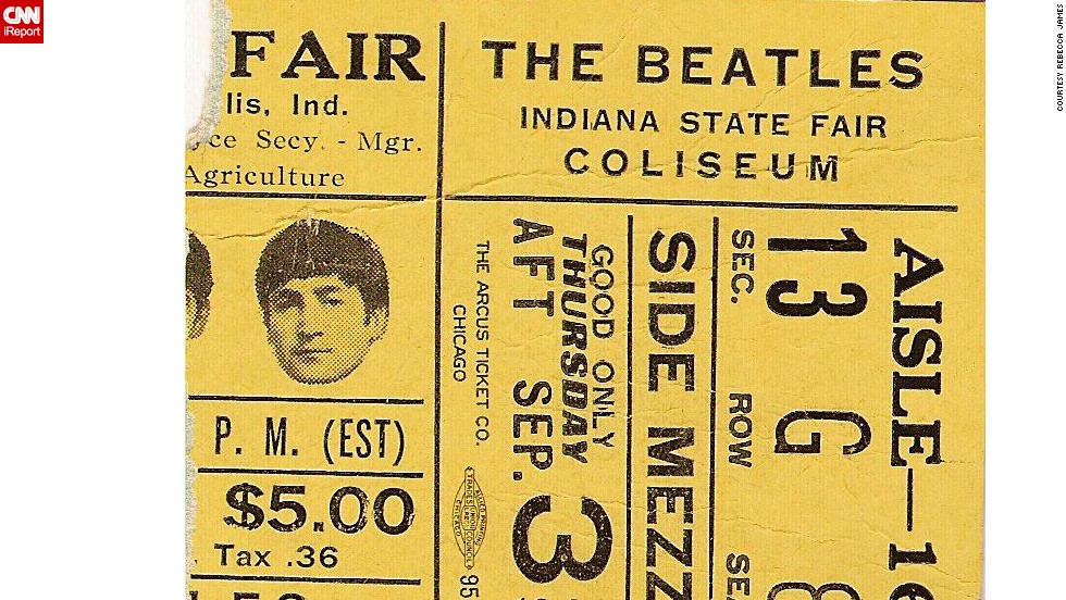 "After many months of following The Beatles' every move, <a href=""http://ireport.cnn.com/docs/DOC-1075385"">Rebecca James </a>finally got to see them perform live at the Indiana State Fair in September 1964. She still has the ticket stub."