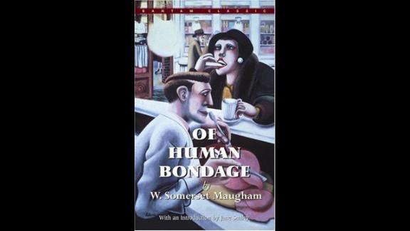 'Of Human Bondage' by W. Somerset Maugham