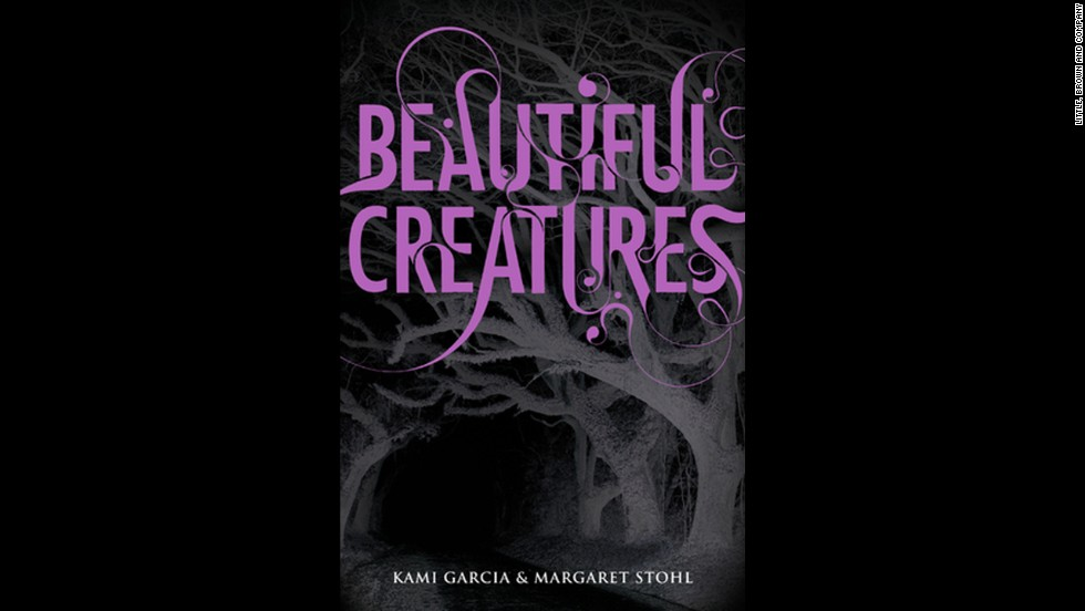 """Beautiful Creatures"" by Kami Garcia and Margaret Stohl"