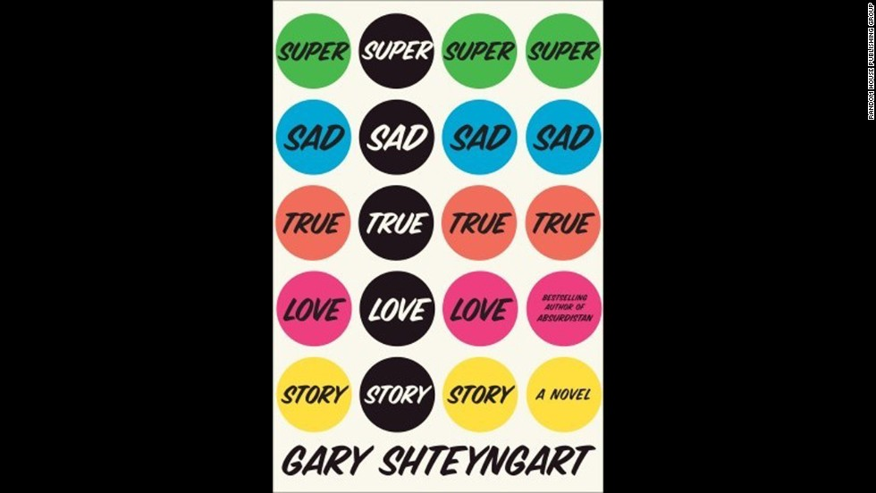 """Super Sad, True Love Story"" by Gary Shteyngart"
