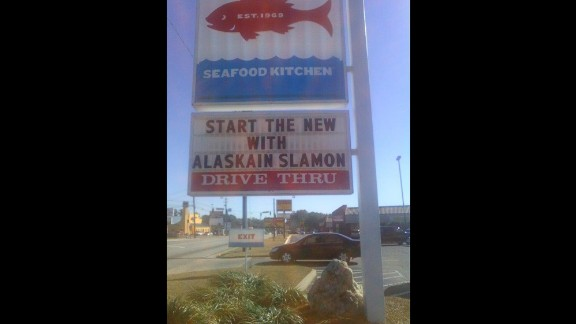 """""""Start the new? Start the new what? Alaskain Slamon? Is this a World of Warcraft character? I wanted to go in and say, 'I'm here to start the new, and I'd like to start it with your Alaskain Slamon,' """" said KC Thornton, an English professor who was thoroughly amused by this sign in Valdosta, Georgia."""