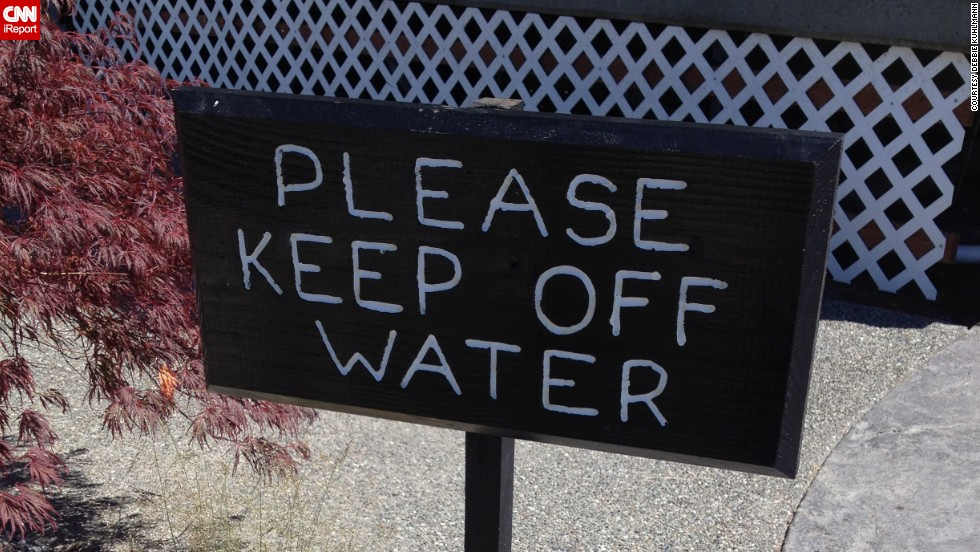 "Debbie Kuhlmann laughed when she spotted <a href=""http://ireport.cnn.com/docs/DOC-1098144"" target=""_blank"">this sign</a> next to a fountain in Kingston, Washington. "" 'Off' is the wrong preposition for this sign, unless people were walking on the water in the fountain,"" she said. ""Grammar reveals your level of competence and your attention to detail."""