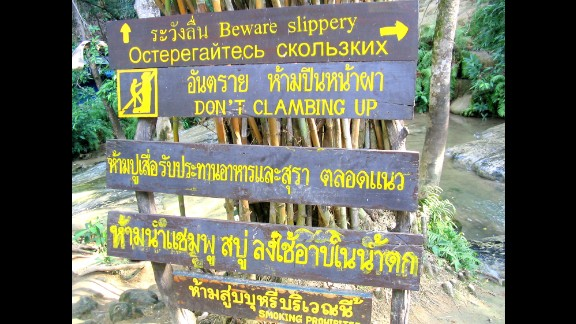 """Marie Sager was hiking in Sai Yok National Park in Thailand when she spotted this grammar error. """"I smiled as I knew it was just a human error,"""" she said. Poor grammar and usage don't really bother her, as traveling has taught her that communication is more important than proper grammar."""