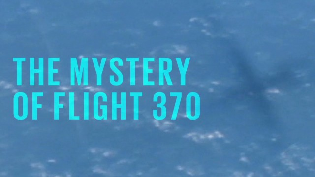 Flight 370: The mysterious trail