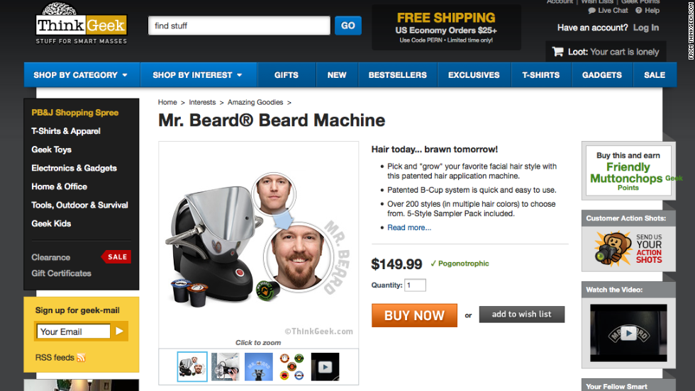 "Can't grow a beard? Want to look like a lumberjack, or a hipster? The <a href=""http://www.thinkgeek.com/product/1ba3/?pfm=af14_homepage_Featured_1_1ba3"" target=""_blank"">Mr. Beard Machine</a> can give you luxurious facial hair in 60 seconds."