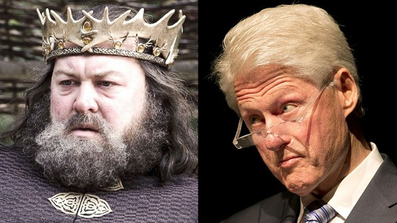 Robert Baratheon / Bill Clinton: Both are charismatic, natural leaders whose time in office was complicated by their inability to control their appetites. Both burdened their wives and country with salacious sex scandals. Good thing there was no TMZ around when Robert Baratheon sat on the iron throne.