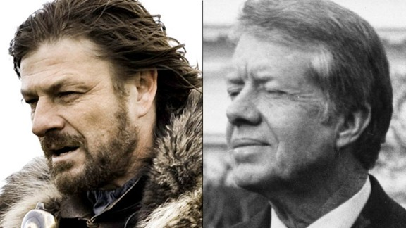 Eddard Stark / Jimmy Carter: Lord Stark never wore a cardigan sweater while addressing his countrymen, but isn't there a little bit of Carter in him? Both were leaders widely respected for their honesty and innate decency -- and they were chewed up by the political machinery around them because some said they were too nice.