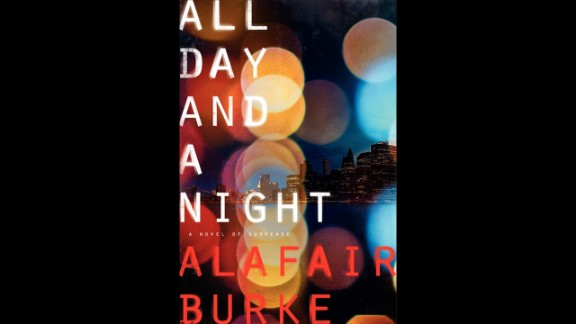 """Author Michael Koryta says he's looking forward to Alafair Burke's """"All Day and a Night,"""" a legal thriller about a murder in New York and questions of innocence surrounding a convicted serial killer."""