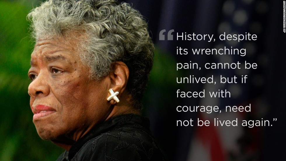 01 maya angelou quotes RESTRICTED