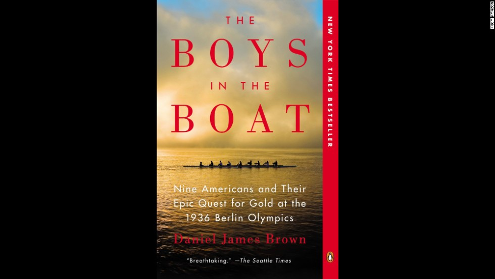 "<strong>""The Boys in the Boat,"" by Daniel James Brown: </strong>Much like ""Unbroken"" and ""Seabiscuit,"" this true story of beating the odds -- here, the young men from working-class American families who bested Hitler's squad of rowers at the 1936 Berlin Games -- is nothing short of gripping."