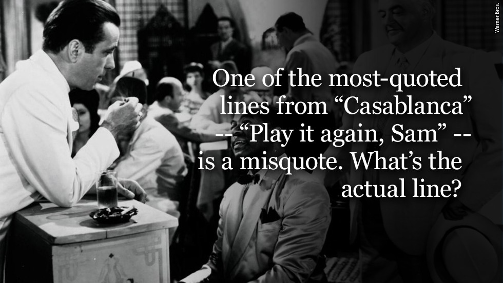 Image of: Creativity Casablanca Washington Post What Makes Movie Quote So Quotable Cnn