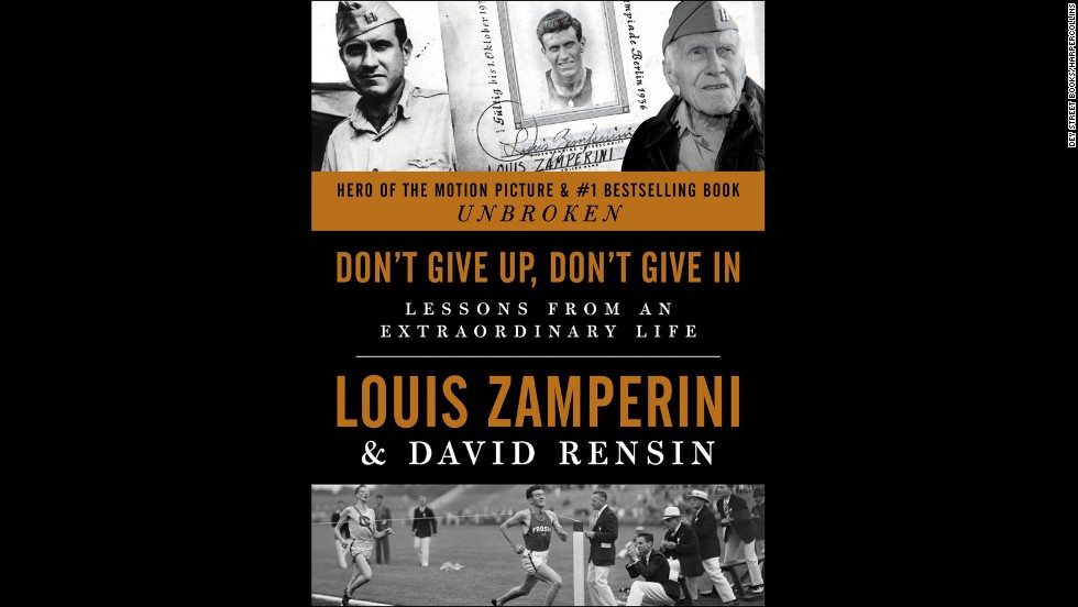 "<strong>""Don't Give Up, Don't Give In: Lessons from an Extraordinary Life,"" Louis Zamperini, David Rensin</strong>: Louis Zamperini <a href=""http://www.cnn.com/2014/07/03/showbiz/movies/obit-zamperini-unbroken/ "" target=""_blank"">lived an incredible life</a>, and it's a gift to be able to receive his wisdom even after his death in July. How did he manage to hold on to his faith, his optimism, and his humanity in the worst of circumstances? Zamperini answers those questions and more through never-before-told stories. (November 18)"