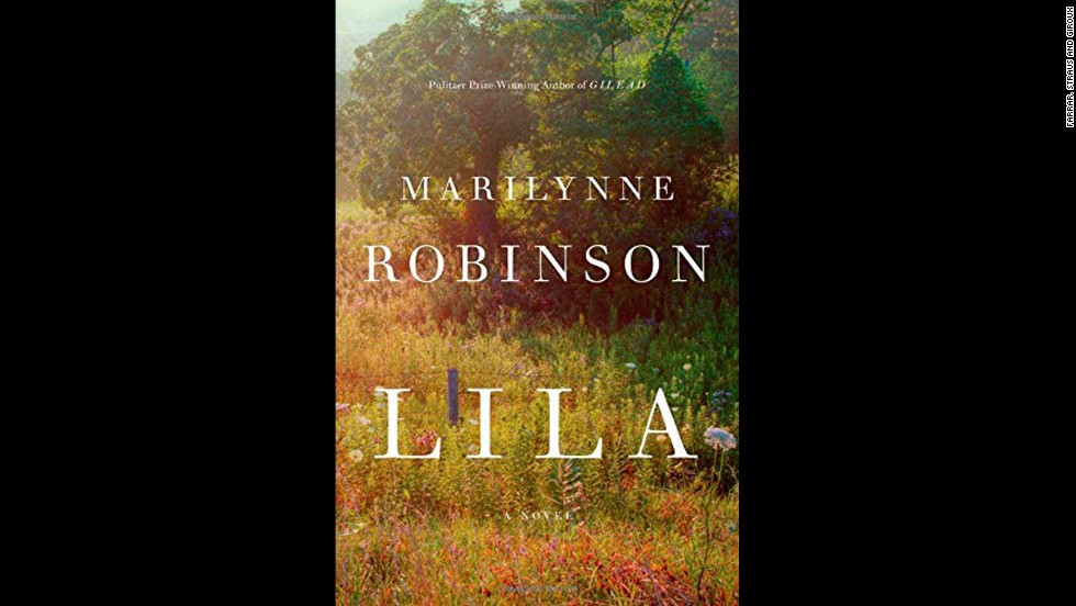 "<strong>""Lila,"" Marilynne Robinson</strong>: With ""Lila,"" Marilynne Robinson offers a welcome return to Gilead, Iowa, the setting her many, many readers have come to know in two prior books. Here, Robinson explores the familiar setting through the eyes of Lila, a homeless woman who comes to be the wife of minister John Ames. (October 7)"