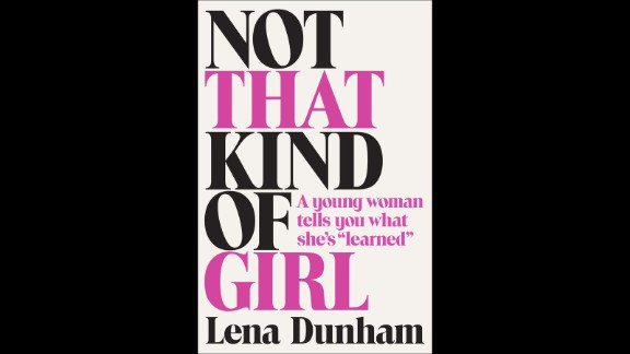 """<strong>""""Not That Kind of Girl,"""" Lena Dunham</strong>: Up until this fall, Lena Dunham's entrée into book publishing was notable because of the reported whopping $3.7 million book deal. Now that the book is actually due to hit shelves, we're anticipating Dunham's prose on what she's learned in life thus far will be able to stand apart from the book's ostentatious reputation. (September 30)"""