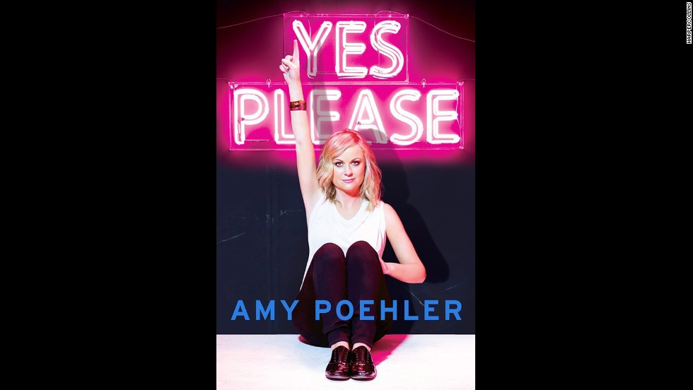 "<strong>""Yes Please,"" Amy Poehler:</strong> Judging from her success, one of the smartest things we all could do would be to take life advice from Amy Poehler. Thankfully, the ""Parks and Recreation"" star's first book is chock-full of it, from tidbits on friendship and parenthood to lessons gleaned from her own life stories. (November 6)"
