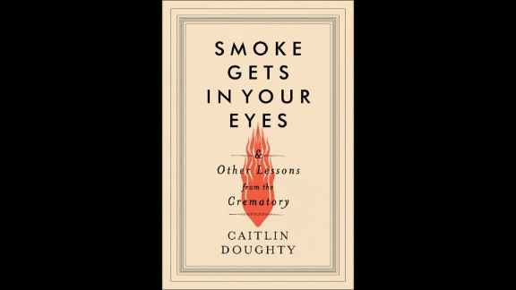 """<strong>""""Smoke Gets in Your Eyes & Other Lessons From the Crematory,"""" Caitlin Doughty</strong>: Curiosity killed the cat, but the rest of us are safe to indulge our morbid fascinations. In """"Smoke Gets In Your Eyes,"""" writer and licensed mortician Caitlin Doughty serves as a guide into the world of the deceased, stepping into the crematory, unraveling the history of undertaking, and proving why a cultural fear of death does no one any favors. (September 15)"""