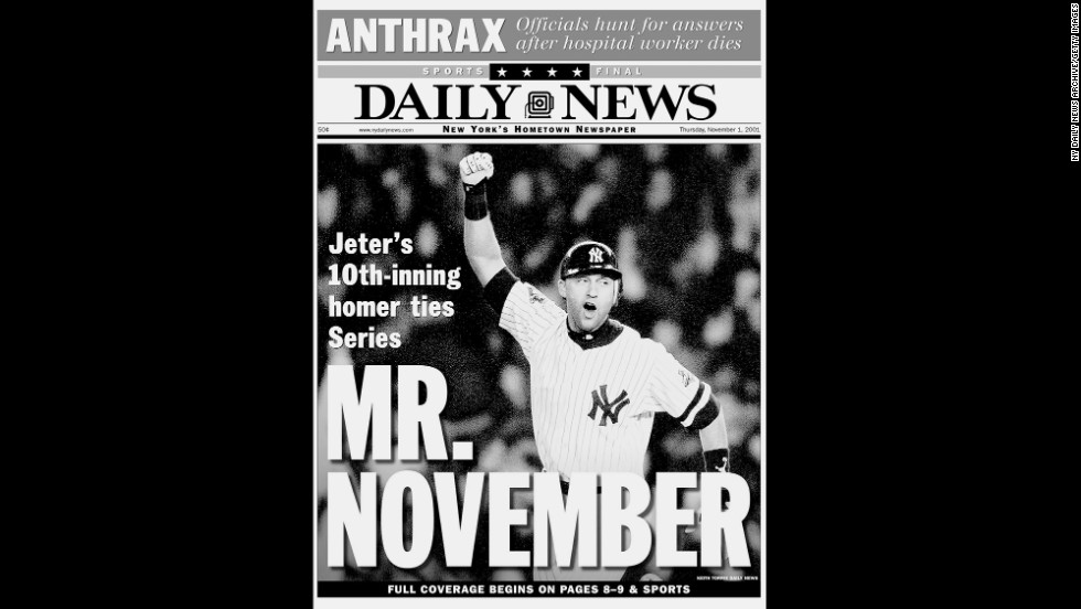 "The New York Daily News called Jeter ""Mr. November"" after his 10th-inning home run tied the 2001 World Series at two games apiece. Although the Yankees lost the Series that year to Arizona, they had won four championships in Jeter's first five seasons."