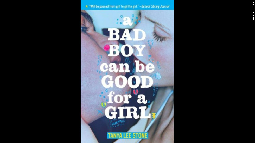 """<a href=""http://www.tanyastone.com/badboy.html"" target=""_blank"">A Bad Boy Can Be Good for a Girl</a>"" by Tanya Lee Stone made its debut on the top 10 list in 2013. The story of three girls who date the same bad boy contains references to drugs, alcohol, smoking and nudity -- some of the reasons cited in challenges."