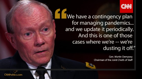 Gen. Martin Dempsey, Chairman of the Joint Chiefs, told CNN the Pentagon is reviewing its plan for pandemics.