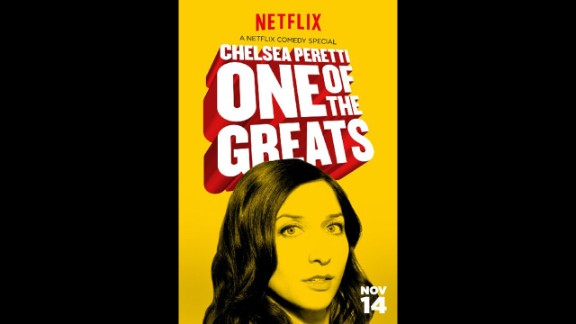 """Chelsea Peretti: One of the Greats"" (2014): The ""Brooklyn Nine-Nine"" star brings her special brand of humor to this comedy special. (Netflix)"