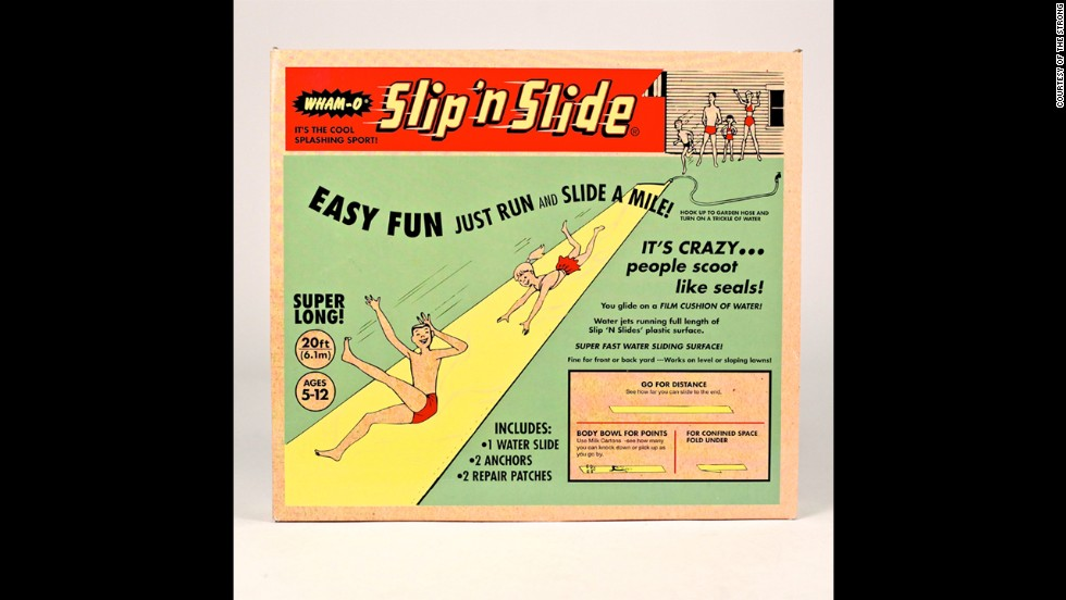 Wham-O debuted the Slip 'N Slide in 1960. Other Wham-O favorites have already entered the Hal of Fame: The Frisbee and the Hula Hoop were inducted in 1998 and 1999, respectively.