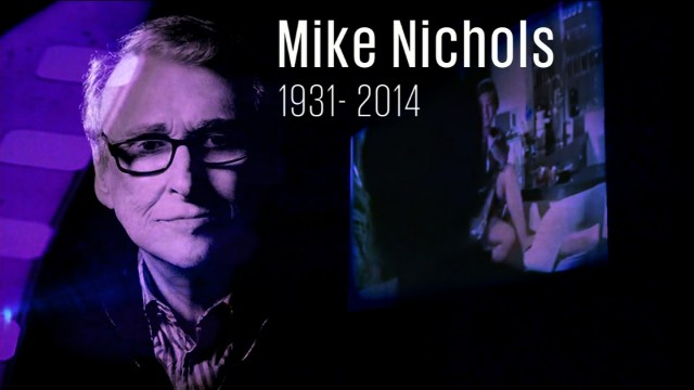 Remembering iconic director Mike Nichols