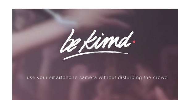 Kimd is a camera app that dims the screen as to not disturb others in the crowd at concerts.