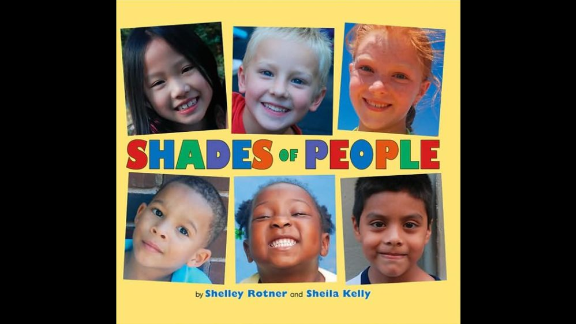 """""""Shades of People,"""" by Shelley Rotner and Sheila Kelly, is a photography book that shows the variety of physical traits people have."""