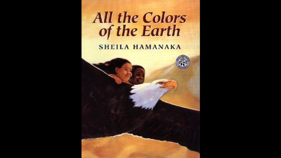 """""""All the Colors of the Earth,"""" by Sheila Hamanaka, explains the shades of skin through the color tones of the Earth."""