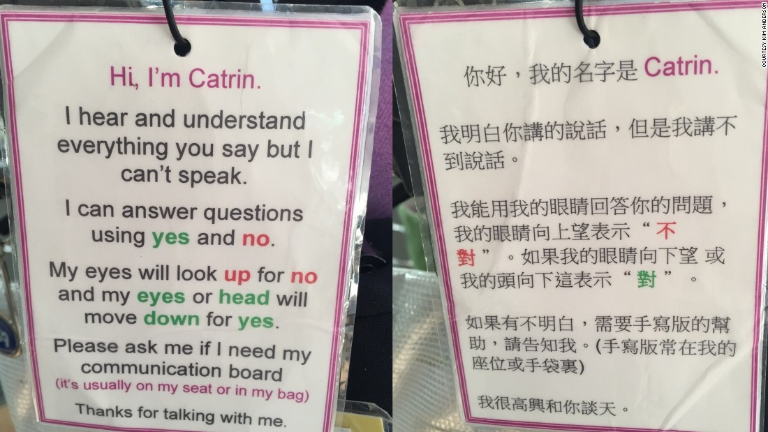 When she's out and about, Catrin carries a sign which tells people in both English and Chinese that she can understand them. Anderson believes the key to culture change is more integration and getting people with disabilities more involved with mainstream society.
