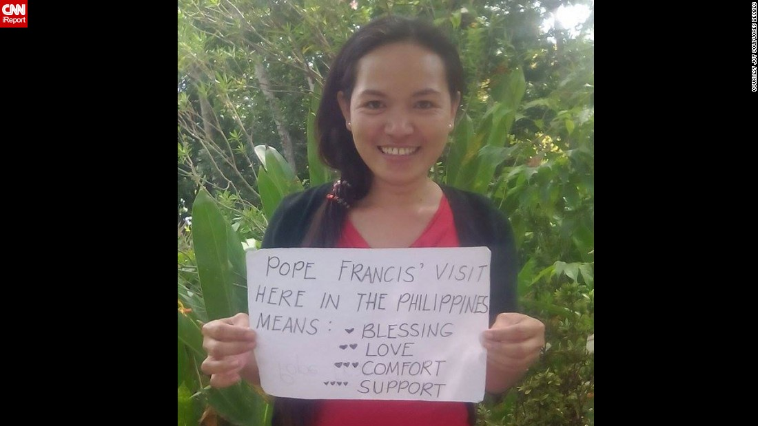 """I hope the Pope will speak about peace for the whole world,"" says Joy Coliflores Becbec, a tutor in Cebu, Philippines."