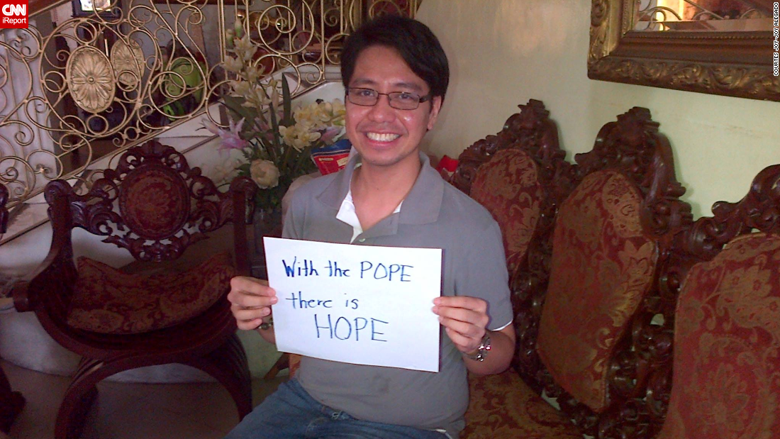 """We feel the Pope's visit (will) kindle hope among our people who are constantly devastated by natural calamities nowadays. His visit will unite our country once more. It's like a renewal of our faith. His visit will surely bring joy to all,"" says Joy-joy Alegado, a doctor in Cebu, Philippines."