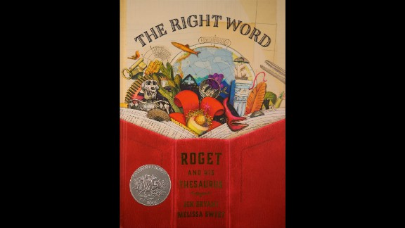 """""""The Right Word: Roget and His Thesaurus,"""" written by Jen Bryant, is the Sibert Award winner."""