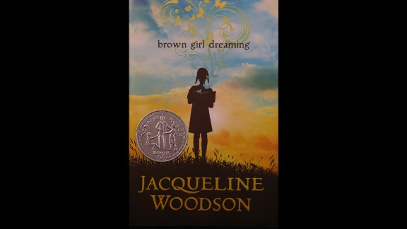 """Brown Girl Dreaming,"" written by Jacqueline Woodson, is the Coretta Scott King Author award winner."