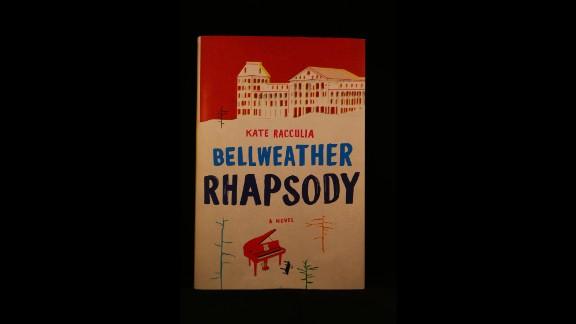 """Bellweather Rhapsody,"" by Kate Racculia."