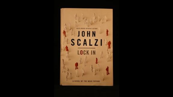 """Lock In,"" by John Scalzi."