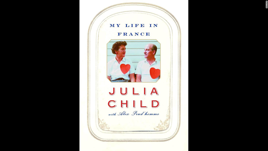"""My Life in France,"" Julia Child: How does a gawky diplomat's wife become one of the most popular and thoughtful chefs and food writers in history? Child's 2006 memoir, which came out two years after her death, tells the story."