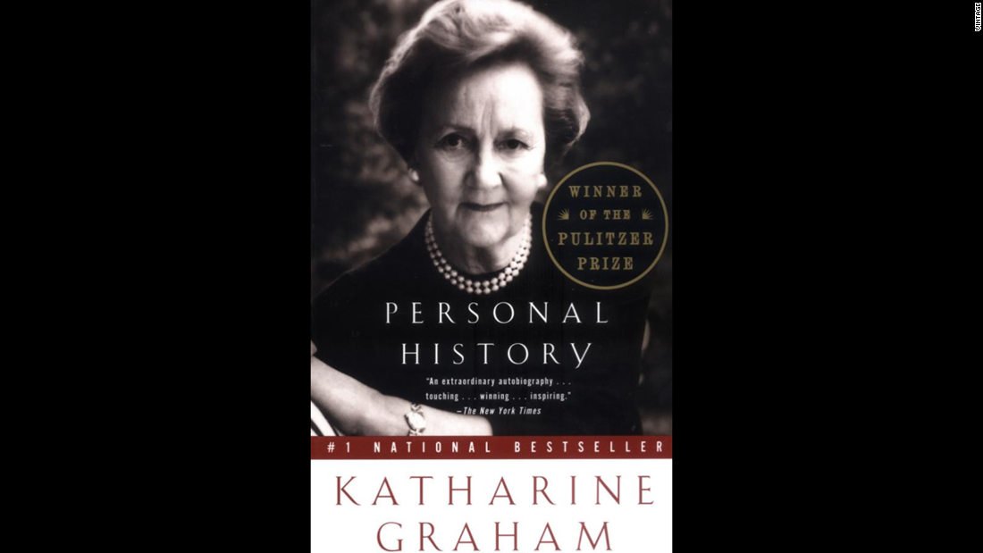 """Personal History,"" Katharine Graham: The 1998 memoir by the former Washington Post publisher is astonishingly revealing, detailing how she went from a shy millionaire's daughter to one of the most powerful media figures of the 20th century. Her book won the Pulitzer Prize."