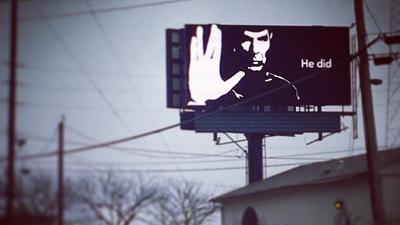 """Fans have been sharing touching """"live long and prosper"""" tributes since legendary 'Star Trek"""" actor Leonard Nimoy passed away in February 2015. This billboard is one of several that showed up in Atlanta. Jen Rafanan spotted this one on the west side of town. """"It is a beautiful, simple, and inspiring tribute to a man who was all those things."""" The billboard company later released a statement saying they wished to pay tribute to Nimoy and placed 15 such images around Atlanta."""