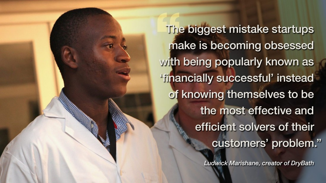 "<a href=""http://www.headboy.org/"" target=""_blank"">South African entrepreneur Ludwick Marishane</a> uses his own company's experiences while developing his DryBath product to highlight the problem he thinks most startups suffer from -- the notion that popularity equates to success. <br /><br />He adds: ""In the age of TechCrunch (et al) and million dollar-funding rounds, lots of startups forget that it's not investor funding that makes a business, but rather a happy paying customer.""<br /><br /><a href=""/2014/03/10/business/drybath-how-to-keep-clean/"" target=""_blank""><strong>Learn more about Marishane's own startup company, Headboy Industries</strong></a>"