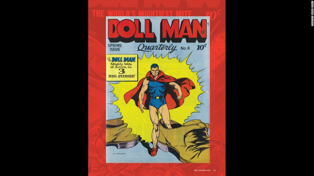 "Darrell ""Doll Man"" Dane packed a lot of power in his small frame (height 6 inches, inseam 3 inches). He debuted in ""Feature Comics #27"" (Quality Comics, December 1939) and made a career out of shrinking."