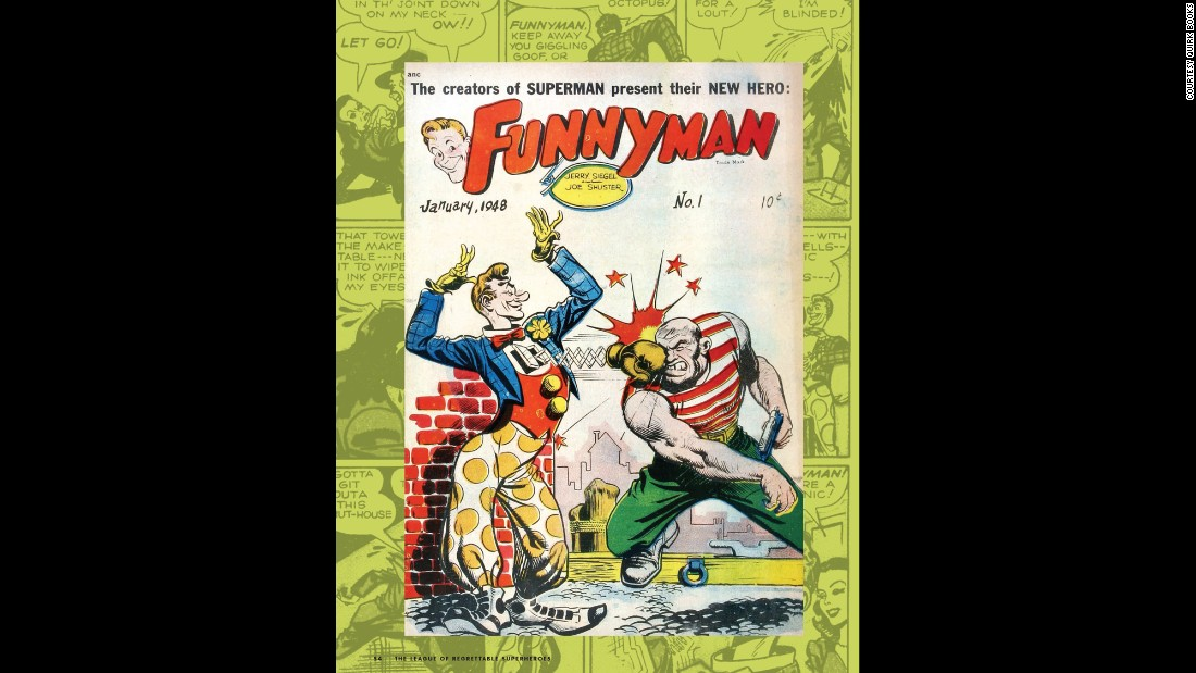 "How can you not love a superhero whose weapons include a banana cream pie? Brought to the world by the creators of Superman, he debuted in ""Funnyman #1"" (Magazine Enterprises, January 1948)."