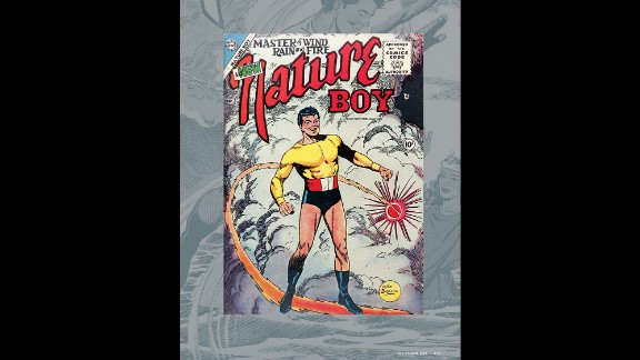 """Poor Nature Boy. He had to appeal to various gods to summon things like earthquakes and powerful winds. Nature Boy debuted in """"Nature Boy #3"""" (Charlton Comics, March 1956)."""