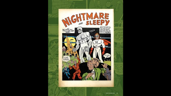 """Bad guys got no rest thanks to Nightmare and Sleepy. This dynamic duo were actually professional wrestler Bib White and his teen manager Terry Wake, who transformed into Nightmare and sidekick Sleepy. It was a yawn for comic book fans. The pair debuted in """"Clue Comics #1"""" (Hillman Periodicals, January 1943)."""